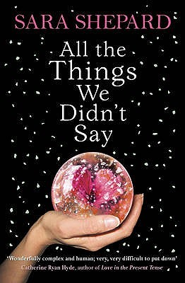 All The Things We Didn't Say