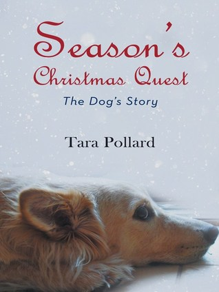 Season's Christmas Quest by Tara Pollard