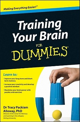 Training Your Brain for Dummies by Tracy Alloway