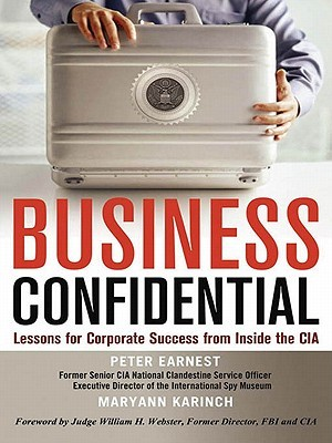 Business Confidential by Peter Earnest