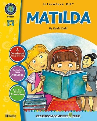 A literature kit for Matilda by Roald Dahl, Grades 3-4 [With ... by Nat Reed