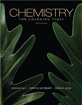 Chemistry for Changing Times by John William Hill