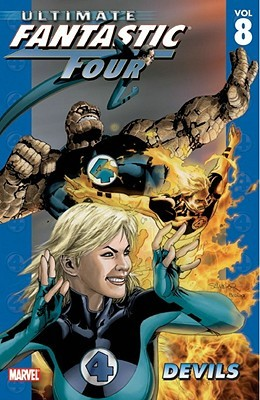 Ultimate Fantastic Four, Vol. 8 by Mike Carey