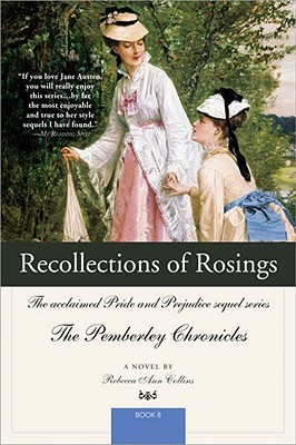 Recollections of Rosings by Rebecca Ann Collins