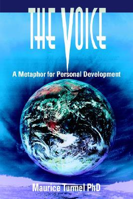The Voice: A Metaphor for Personal Development