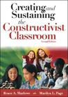 Creating and Sustaining the Constructivist Classroom
