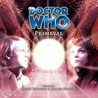 Doctor Who: Primeval (Big Finish Audio Drama, #26)