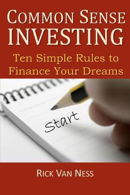 Common Sense Investing by Rick Van Ness