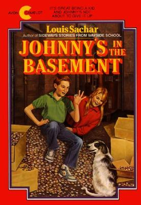 Johnny's in the Basement by Louis Sachar