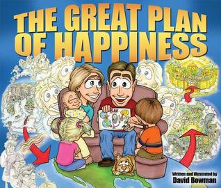 The Great Plan of Happiness [With Poster] by David   Bowman