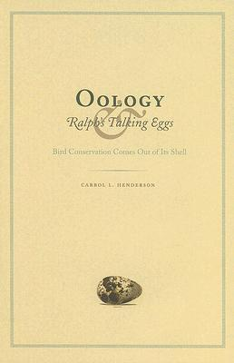 Oology and Ralph's Talking Eggs: Bird Conservation Comes Out of Its Shell