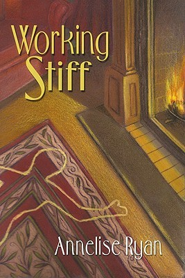 Working Stiff by Annelise Ryan