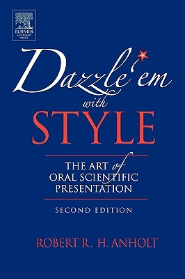Dazzle 'em with Style by Robert R.H. Anholt