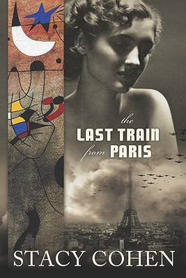 The Last Train from Paris by Stacy Cohen