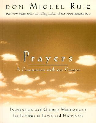 Prayers: A Communion with Our Creator