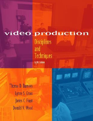 Video Production by Thomas D. Burrows