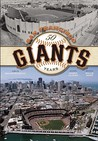 San Francisco Giants: 50 Years
