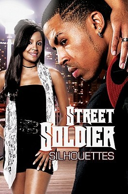 Street Soldier by Silhouettes