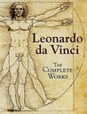 The Complete Works by Leonardo da Vinci