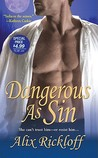 Dangerous as Sin (Bligh Family, #2)