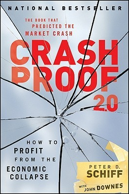 Crash Proof 2.0 by Peter D. Schiff
