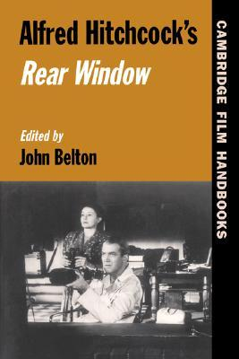 Alfred hitchcock 39 s rear window by john belton reviews for Window quotes goodreads