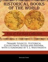 Primary Sources, Historical Collections: Russia and Reform, with a Foreword by T. S. Wentworth