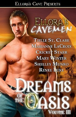 Dreams of the Oasis Volume III by Tielle St. Clare