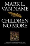 Children No More