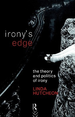 Irony's Edge by Linda Hutcheon