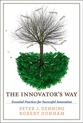 The Innovator's Way by Peter J. Denning