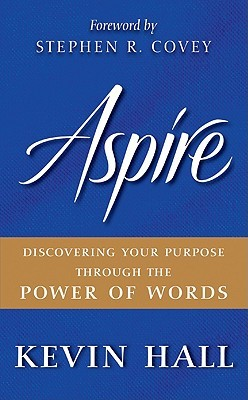 Aspire by Kevin Hall
