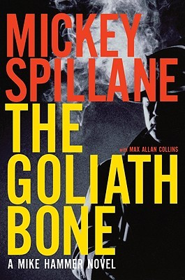The Goliath Bone by Mickey Spillane