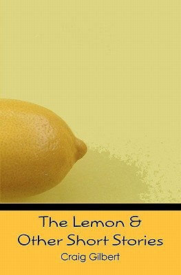 The Lemon & Other Short Stories