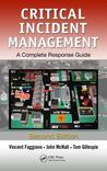 Critical Incident Management: A Complete Response Guide, Second Edition