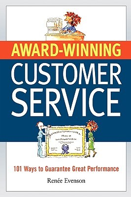 Award-Winning Customer Service by Renée Evenson
