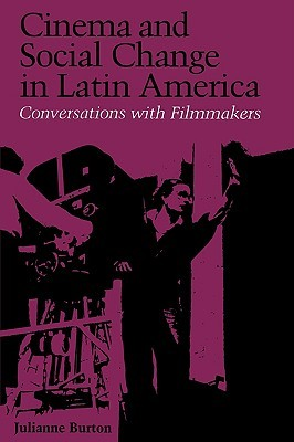Cinema and Social Change in Latin America: Conversations with Filmmakers