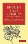 English Bible Versions: A Tercentenary Memorial of the King James Version, from the New York Bible and Common Prayer Book Society