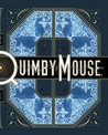 Quimby the Mouse: Collected Works