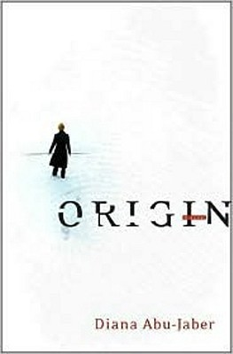 Origin by Diana Abu-Jaber