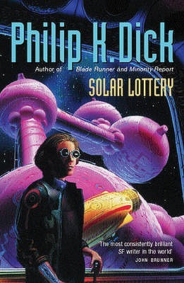 Solar Lottery by Philip K. Dick