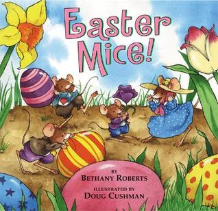 Easter Mice! (Holiday Mice)