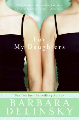 For My Daughter by Barbara Delinsky