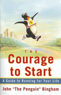 The Courage To Start by John Bingham