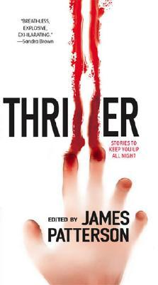 Thriller by James Patterson
