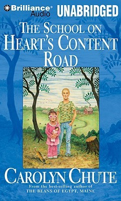 School on Heart's Content Road, The by Carolyn Chute