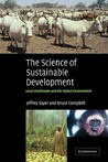 The Science of Sustainable Development: Local Livelihoods and the Global Environment