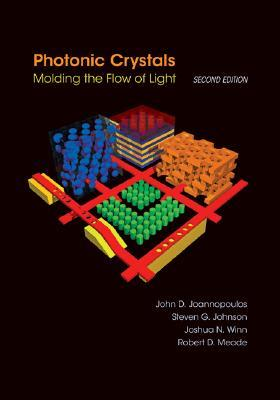 Photonic Crystals by John D. Joannopoulos