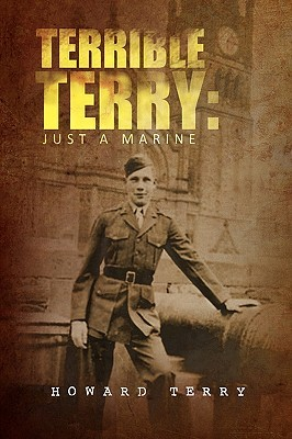 Terrible Terry: Just a Marine
