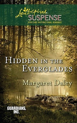 Hidden in the Everglades (Guardians, Inc., #3)